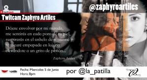 TwitCam de #ZaphyroEnLaPatilla, lo exhibirá todo sin pudor