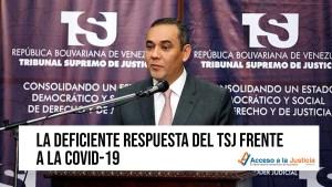 Acceso a la Justicia: La deficiente respuesta del TSJ de Maduro frente al Covid-19